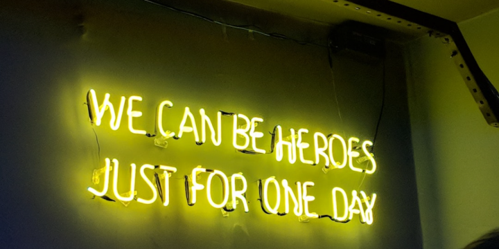we can be heroes neon sign